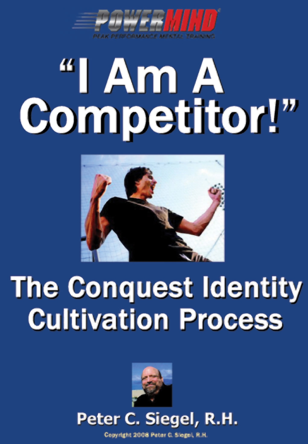 I am a competitor sports mental game training book peter siegel